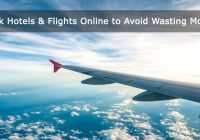 Book Hotels & Flights Online to Avoid Wasting Money