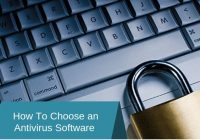 How to Choose the Best Antivirus for Home and Business