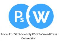 6 Tricks For SEO-Friendly PSD To WordPress Theme Conversion