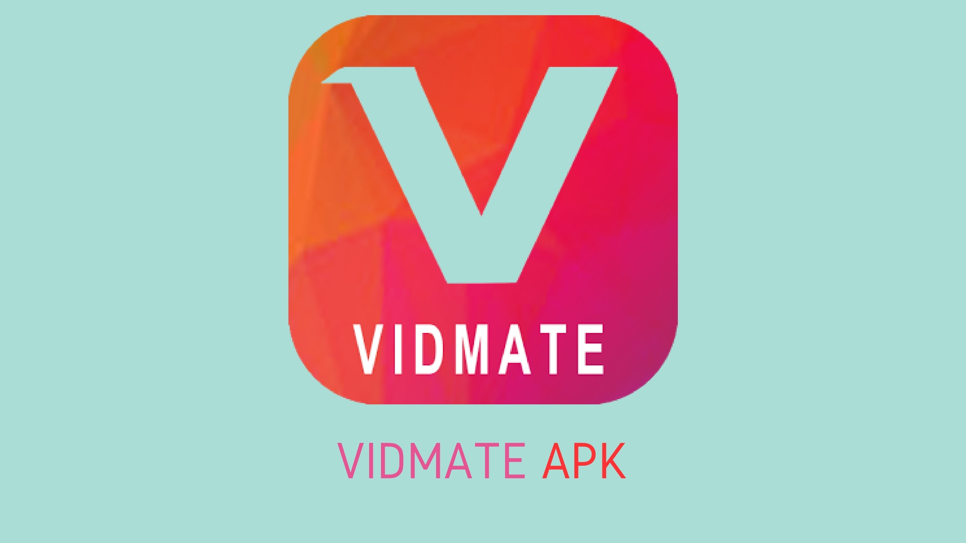 Download and Install Vidmate on Your Device | Your Stories