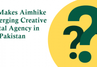 What Makes Aimhike an Emerging Creative Digital Agency in Pakistan?