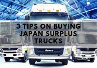 3 Tips on Buying Japan Surplus Trucks