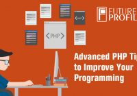 5 Advanced PHP Tips to improve you're Programming