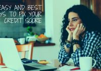 4 Easy And Best Ways To Fix Your Credit Score
