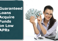 Guaranteed Loans- A Perfect Way to Acquire Funds on Low APRs
