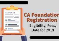 CA Foundation Registration Procedure for 2019 Exam