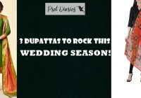 3 Dupattas to rock this wedding Season!