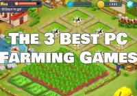 The 3 Best PC Farming Games